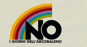 No-I Giorni dell'Arcobaleno